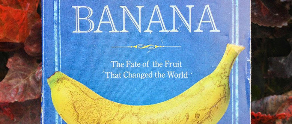 Travel Porn: Banana, The Fate of the Fruit That Changed the World thumbnail