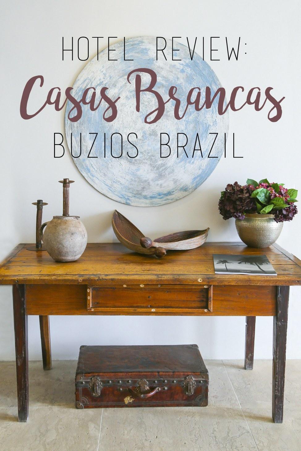 Casas Brancas Hotel Review, Buzios, Brazil