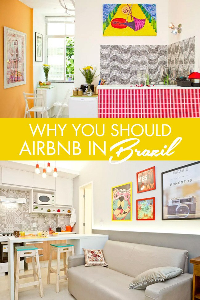 Why You Should Airbnb in Brazil