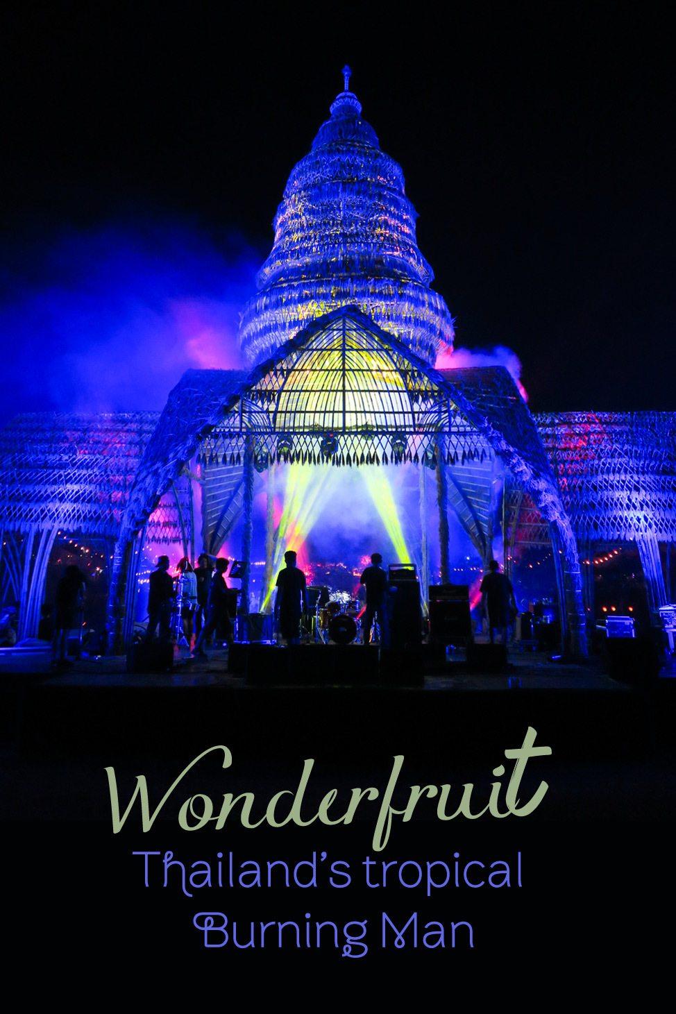 Wonderfruit • Thailand's Tropical Burning Man