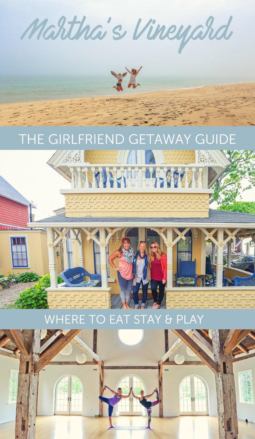 The Martha's Vineyard Girlfriend Getaway Guide