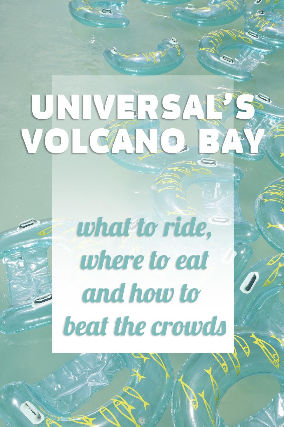 The Guide to Universal Orlando's Volcano Bay