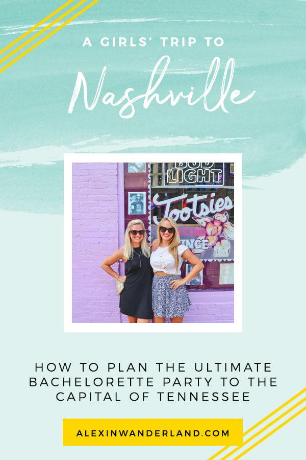 How to plan the ultimate Nashville bachelorette!   nashville travel, bachelorette tips, nashville tennessee