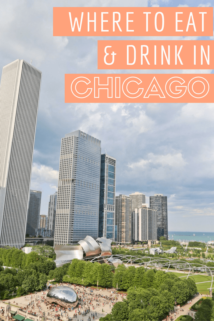 Where to Eat and Drink in Chicago