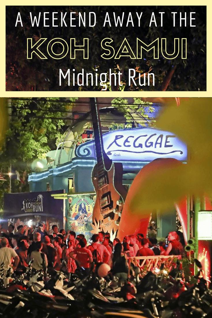 A Weekend Away at the Koh Samui Midnight Run