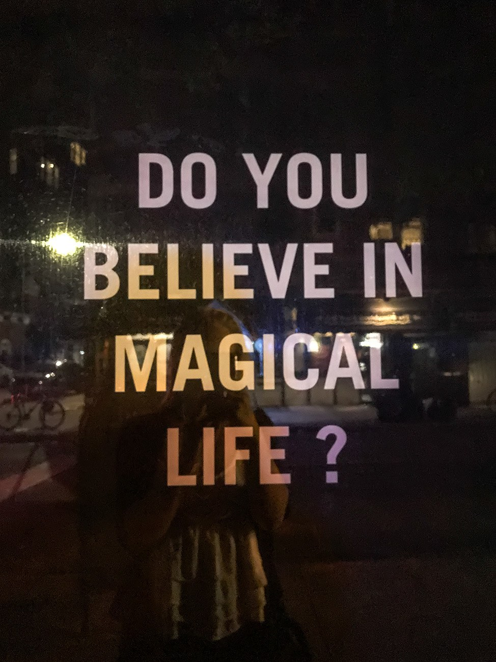 Do you believe in magical life?
