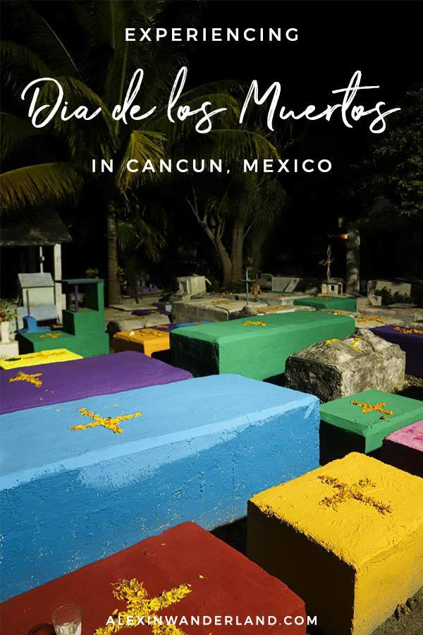 What to expect with Dia de los Muertos in Cancun, Mexico