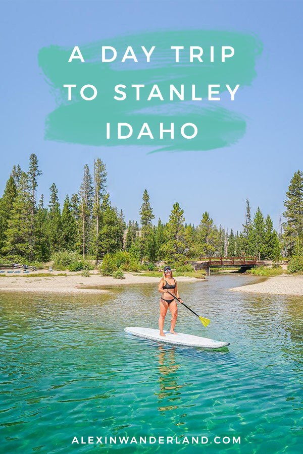 How to do a day trip to Stanley Idaho. | stanley idaho, stanley trip, what to do in stanley, idaho places to visit