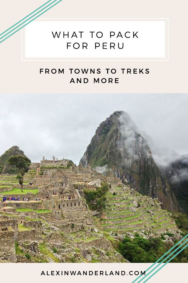 A Peru Packing List | what to pack for peru